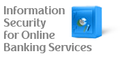 Information Security in Online Banking Services
