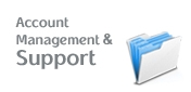 For more information about Account Management and Support