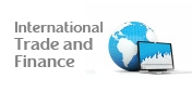 For more information about International Trade and Finance